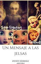 Un Mensaje a las Jelsas by wendy1208sweetlovers
