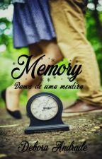 Memory 2: Danos De Uma Mentira by Debora_98