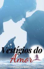 Quando O Amor Bate Á Porta by PriscilaKellyMarques