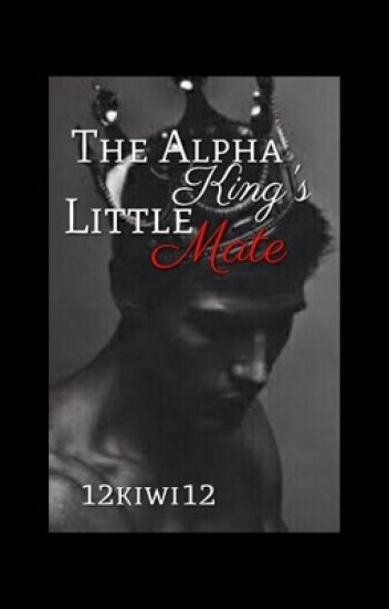The alpha kings little mate