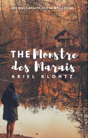 The Monstre des Marais (a seven part short story)