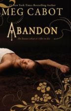 Abandon Series - FAQ by megcabot