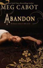 Abandon Series - FAQ by megcabot