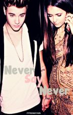 Never Say Never // JB by Thayybieber