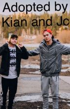 Adopted By Kian And Jc by LaurensFanFic
