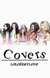 Covers by LoLoismylove