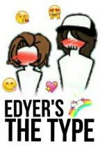 Edyer's The Type by _Smoking_Drugs_