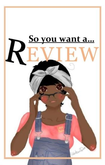 So you want a Review (SYWAR)