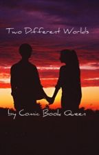 Two Different Worlds (A Ponyboy x Reader Fanfiction) by Comic_Book_Queen