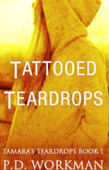 Tattooed Teardrops