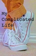 My Complicated Life by almc98