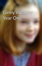 Ginny Weasley Year One by GinnyChase
