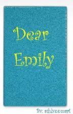 Dear Emily by ashlynnmari