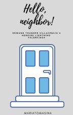 Hello, Neighbor! by eyaparaiso