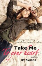 Take me to your HEART (GxG) by _AyEnNe_