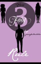 Three Foot Rule by gracefulbubbles