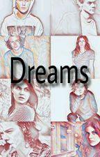 Dreams || EM REVISÃO by Duda_drew28