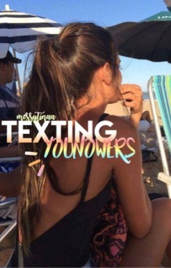 texting younowers ♡