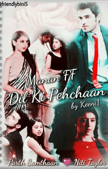 Dil Ki Pehchaan -MaNan