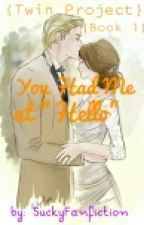 You Had Me At Hello (Dramione) by Tiochy