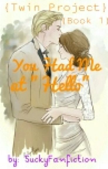 You Had Me At Hello (Dramione)