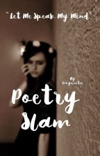 Poetry Slam by Lexywrites