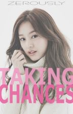 Taking Chances by zerously