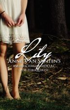Lily [Historia Corta] by AnneVanSanten