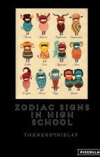 Zodiac Signs in High School by LaPetiteArtiste2003