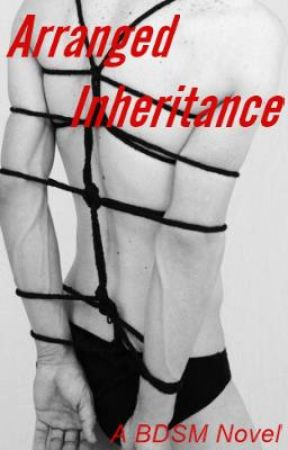 Arranged Inheritance [BoyxMan][BDSM] by Hazel-Wren