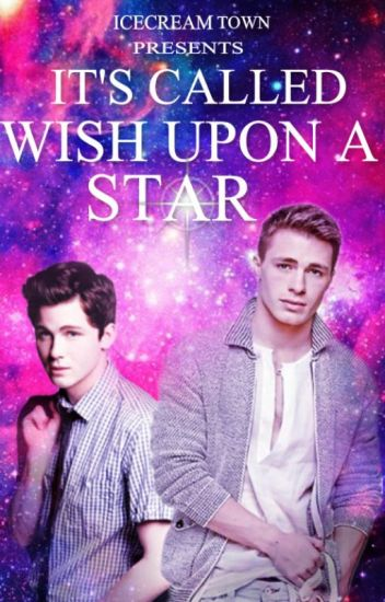 It's Called Wish Upon A Star (boyxboy) (book 2)