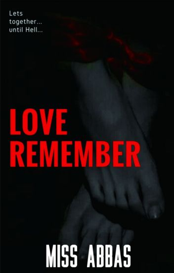 Love Remember