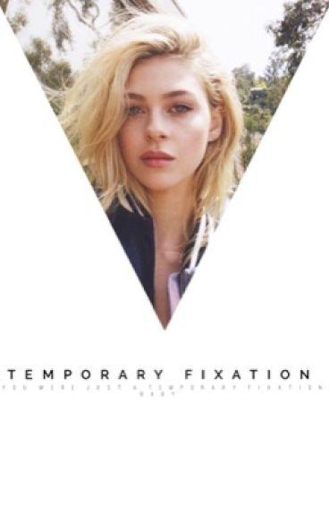 Temporary Fixation • Jackson Whittemore