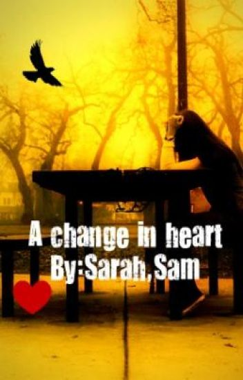 a change in heart <3