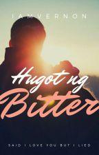 Hugot Ng Bitter by iamvernon