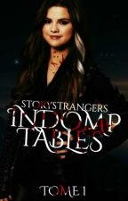 Indomptables ~ TOME 1 [REECRITURE] by storystrangers