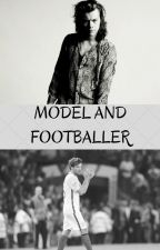Model and Footballer- Larry Stylinson Fanfiction by xxJustMeBitchxx