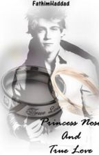 Niall Love Story | Princess Nose And True Love by FathimHaddad