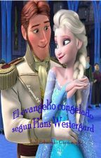 El Evangelio congelado según Hans Westergard by JoseEduardoCisnerosR