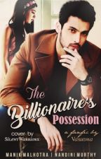 The Billionaire's Possession ~ A MaNan Fanfiction by thegirlinpinksocks