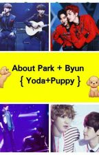About Park + Byun  { Yoda + Puppy } by Hyeyoung1998