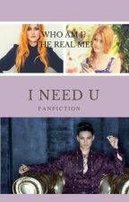 I need U || FF Dary Anioła by ANataria