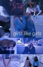 girls like girls by defendlarry
