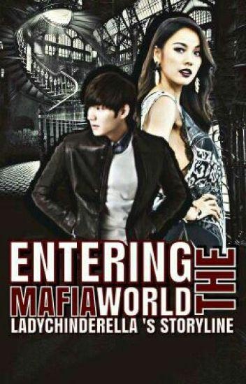 Entering The Mafia World