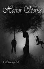 Horror Stories by WizardofAlf
