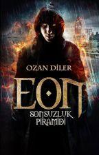 EON SONSUZLUK PİRAMİDİ by ozzie_dyler