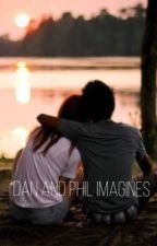 Dan and phil imagines by Phanisreal737