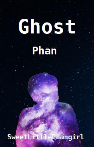 Ghost - Phan (#Wattys2016)