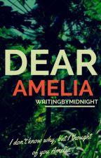 Dear Amelia by WritingByMidnight