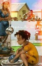 """Esclave de """"ma famille"""" by neillianne"""